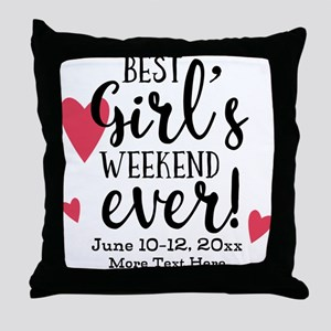 Best Girl's Weekend Ever PD Throw Pillow